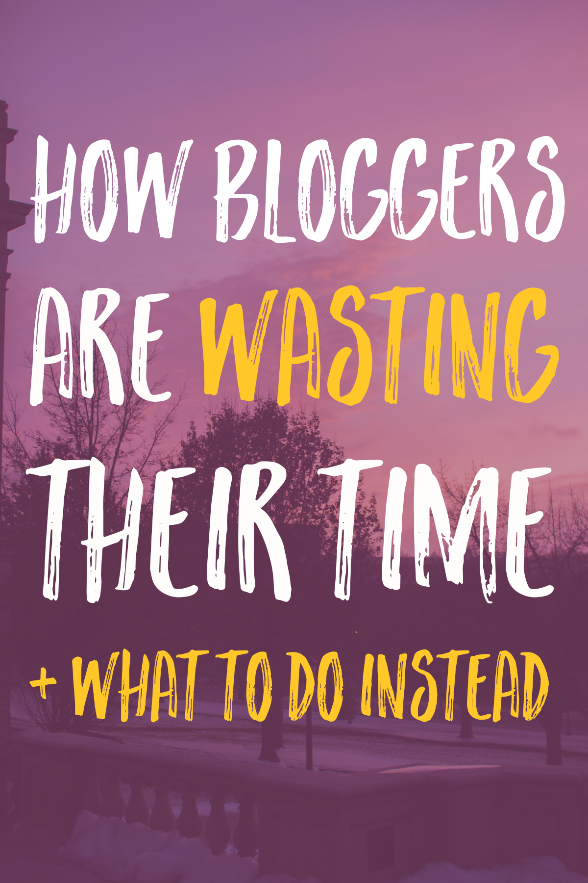how bloggers waste time