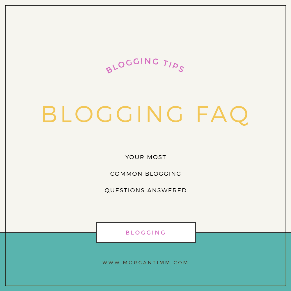BLOGGING FAQ
